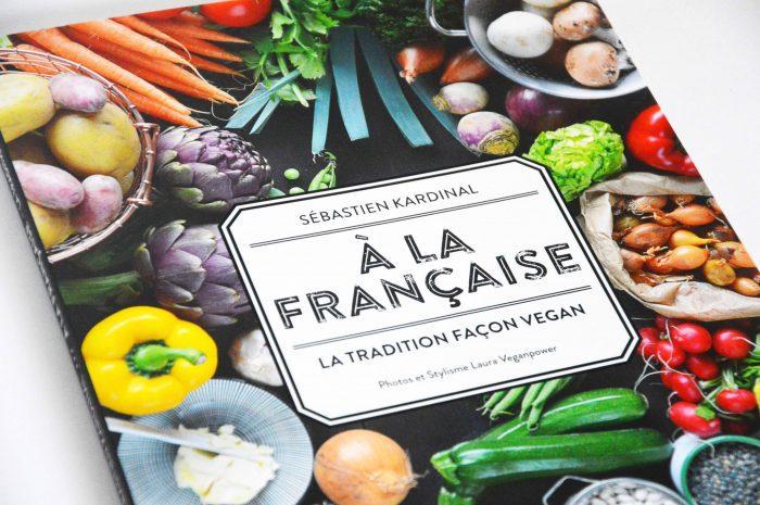 Livre Vegan - A La Française